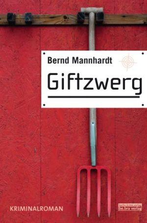 Mannhardt-Krimi-Giftzwerg